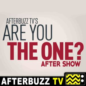 Daniel Vilk and Asia Woodley guests on Are You The One S:7 Reunion E:15 Review
