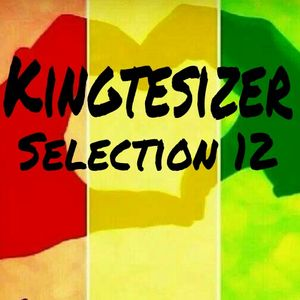 Kingtesizer Selection 12