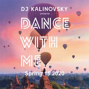 Dance with me 15.2020 by Dj Kalinovsky