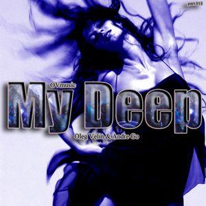 Ovmusic pres. Oleg Velin & Andre Go – My Deep.part.018