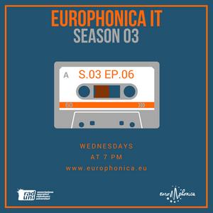 #IT GR / EUROPHONICA SEASON 3 EP 6 / 22.11.17