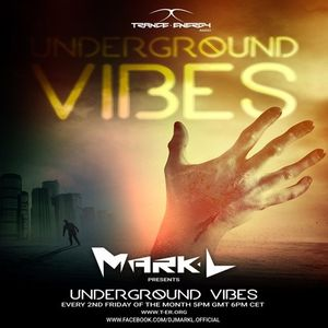 Mark L pres. Underground Vibes 003 on Trance-Energy Radio