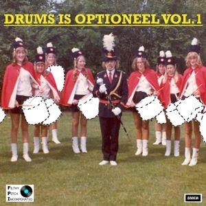 Drums Is Optioneel - Volume 1