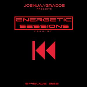 Energetic Sessions Episode 222