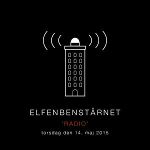 Elfenbenstårnet #7: Radio