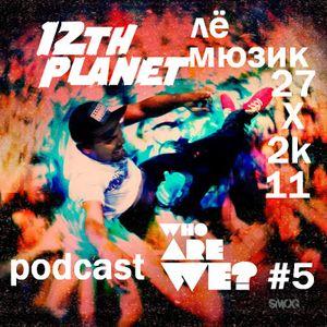 Le Musique podcast#5 - 27.x.2k11