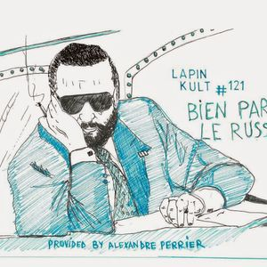 Lapin Kult #121   ________________  BIEN PARLER LE RUSSE