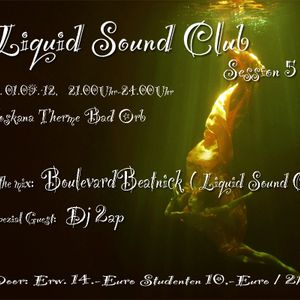 Liquid Sound Club 01.09. Bad Orb mit DJ 2ap+ boulevard-beatnick s2