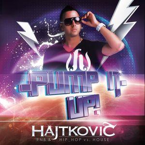Dj Hajtkovič - Pump it up