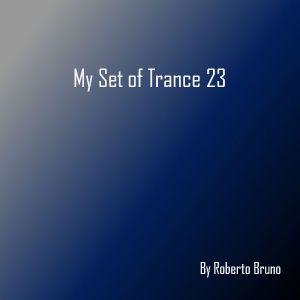 My Set of Trance 23
