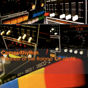 CompuRhythm: The best of the Roland CR-68/78