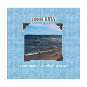 DJ John Bata - Beach Bear Weekend Album Sampler 2014