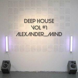 DEEPHOUSE-Vol #1-Alexander_Mind