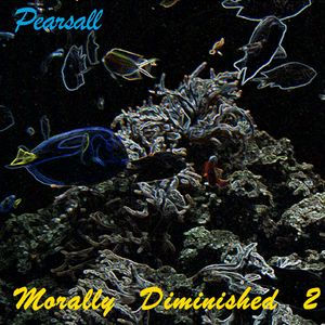 Morally Diminished 2