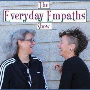 The Everyday Empaths Show: Episode 3