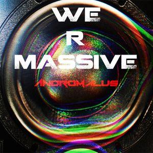 We R Massive