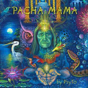 PsyTo - Pacha Mama