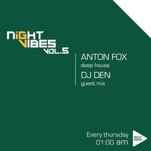 Dj Den - Night Vibes Guest Mix Vol.5 Hour1