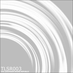 Eric Lidstroem - TLSR 003