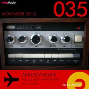 Aerodynamix 035 @ Frisky Radio Nov 2015 mixed by JuanP
