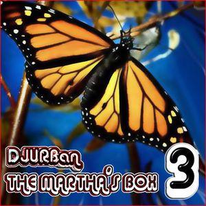 Marta Sanchez & DJUrban - THE MARTHA'S BOX 3