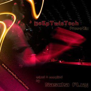 Sascha Flux - Deep TwisTech (Promomix aug2012)