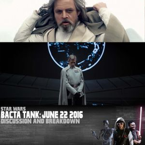 From The Bacta Tank: June 24, 2016