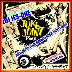 THE JUKE JOINT PIMP IS INTERNATIONAL DANCE MUSIC SPECIALIST DJ JES ONE ...JUKE THEM HOE'S 30 MIN JUK