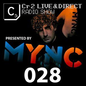 MYNC presents Cr2 Records Radio Show 028 [03/10/11]