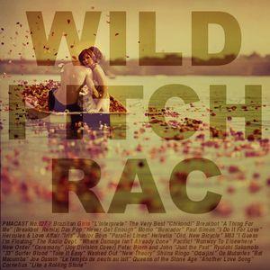 PMACAST No.027 Wild Pitch: RAC