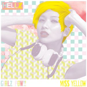 MISS YELLOW- GIRLZ POW!!