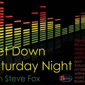 SHOW 16 – Get Down Saturday Night with DJ Steve Fox on 106.9 SFM Radio broadcast on 09.03.13 (Hour 2