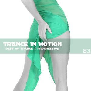 Trance In Motion Vol 83