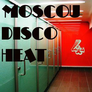 Moscow Disco Heat`4