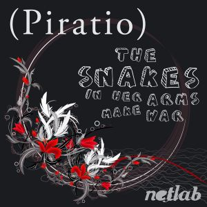 The Snakes In Her Arms Make War - Piratio