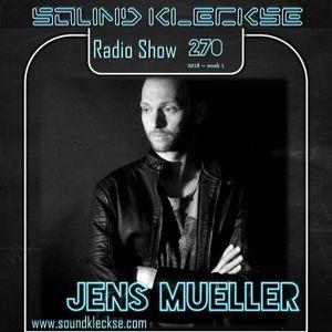 Sound Kleckse Radio Show 0270 - Jens Mueller