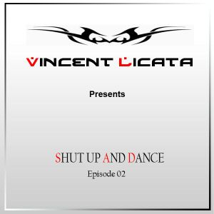 Vincent Licata - Shut up and dance Episode 2
