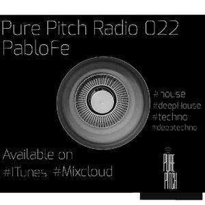 Pure Pitch Radio 022 - APRIL  2016 - PABLO FE