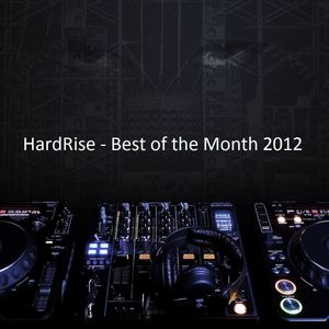 HardRise - Best of the Month, MARCH (Miami Special)