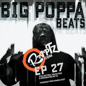 Big Poppa Beats Ep 27 w. Si