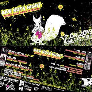 Brian B @ Raw Nuts Night 2 - M-Bia Club Berlin - 30.11.2012
