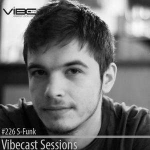 S-Funk @ Vibecast Sessions #226 - VibeFM Romania