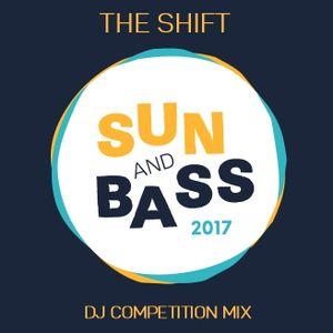 The Shift - 2017 Sun&Bass DJ Competition Mix