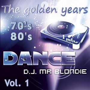 The golden age of Disco Music. Vol. 1