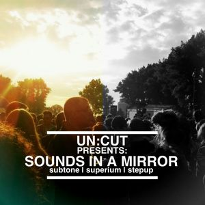 un:cut - sounds in a mirror
