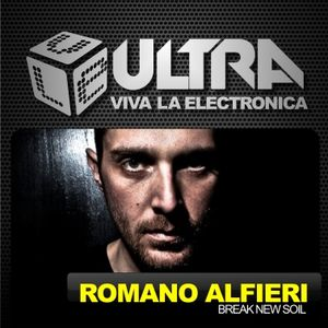 Viva la Electronica ULTRA pres Romano Alferi (Break New Soil)