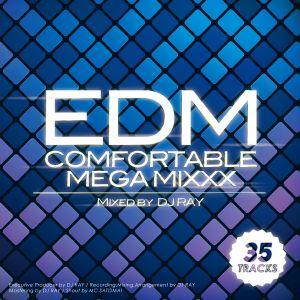 2014 EDM Comfortable MEGA MIXXX 2014/11/01 Out Now!!