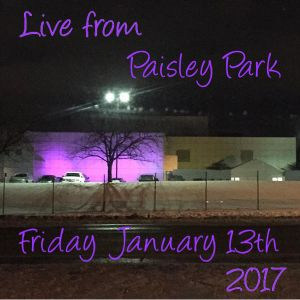 Live From Paisley Park  01/13/2017