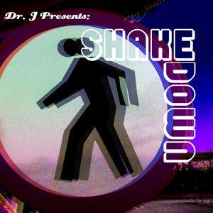 Dr. J Presents:  Shakedown (Part 2)
