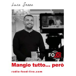 MANGIO TUTTO... PERò! - 26.09.2018 - TASTE OF ROME - PERù - PIZZA ROMANA DAY